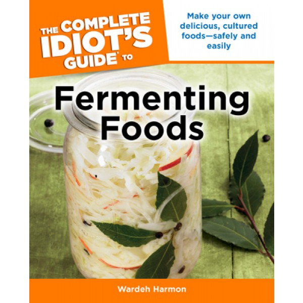 idiots_guide_to_fermenting_foods