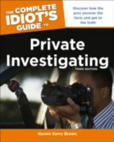 the-complete-idiots-guide-to-private-investigating
